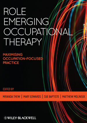 Role Emerging Occupational Therapy: Maximising Occupation-Focused Practice