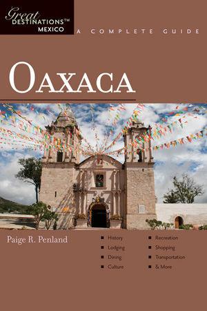 Oaxaca: Great Destinations