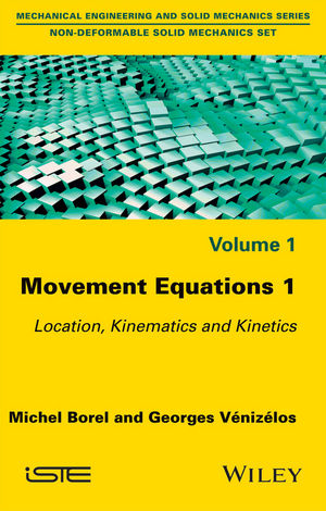 Movement Equations 1: Location, Kinematics and Kinetics