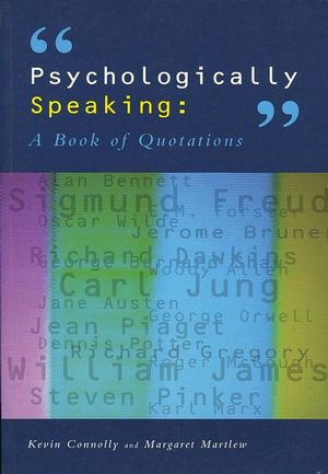 Psychologically Speaking: A Book of Quotations