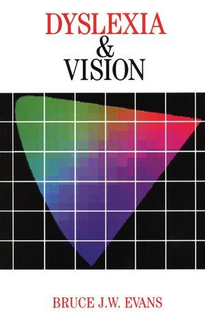 <span class='search-highlight'>Dyslexia</span> and Vision