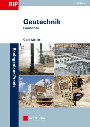 Geotechnik: Grundbau, 3. Auflage