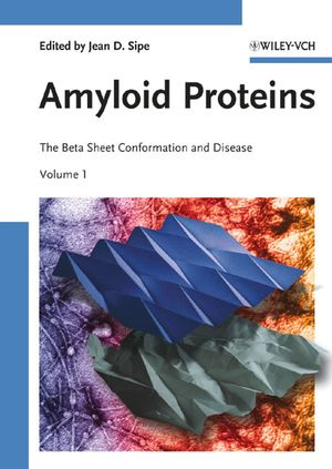 Amyloid Proteins: The Beta Sheet Conformation and Disease, 2 Volume Set (352731072X) cover image