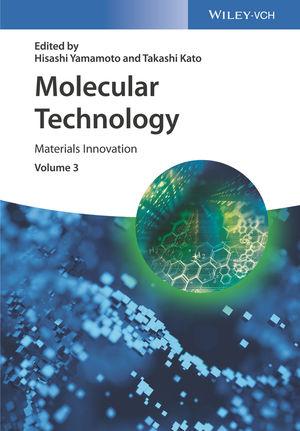 Molecular Technology: Materials Innovation