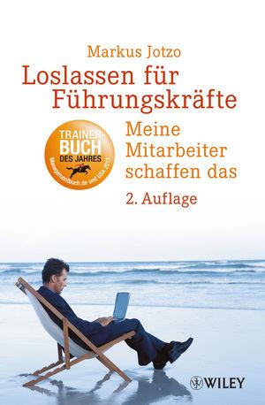 Loslassen für Führungskräfte: Meine Mitarbeiter schaffen das, 2. Auflage (352780322X) cover image