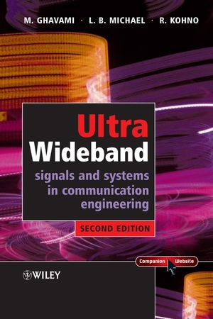 Ultra Wideband Signals and Systems in Communication Engineering, 2nd Edition (0470027630) cover image