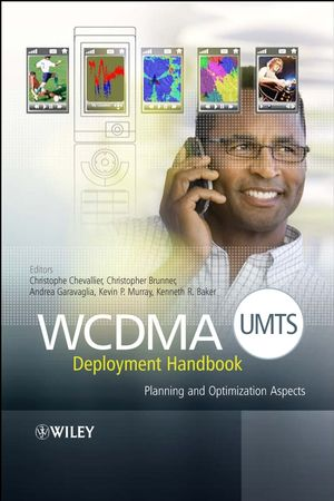 WCDMA (UMTS) Deployment Handbook: Planning and Optimization Aspects (0470035730) cover image