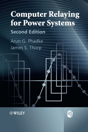 Computer Relaying for Power Systems, 2nd Edition