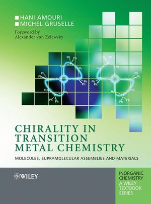 Chirality in Transition Metal Chemistry: Molecules, Supramolecular Assemblies and Materials (0470060530) cover image