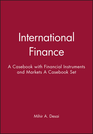 International Finance: A Casebook & Financial Instruments and Markets: A Casebook Set