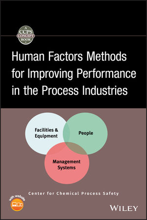 Human Factors Methods for Improving Performance in the Process Industries (0470118830) cover image