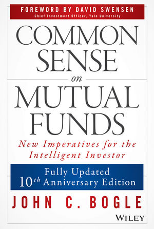 Common Sense on Mutual Funds, Updated 10th Anniversary Edition (0470138130) cover image