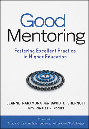 Good Mentoring: Fostering Excellent Practice in Higher Education (0470189630) cover image