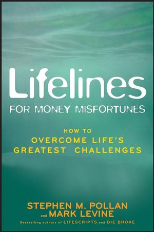 Lifelines for Money Misfortunes: How to Overcome Life