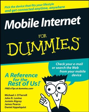 Mobile Internet For Dummies (0470239530) cover image