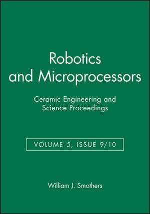 Robotics and Microprocessors, Volume 5, Issue 9/10