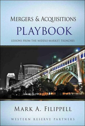 Mergers and Acquisitions Playbook: Lessons from the Middle-Market Trenches (0470627530) cover image