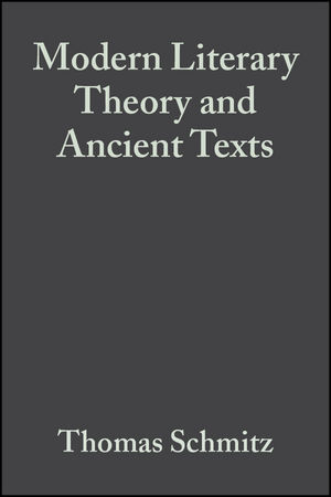Modern Literary Theory and Ancient Texts: An Introduction (0470691530) cover image