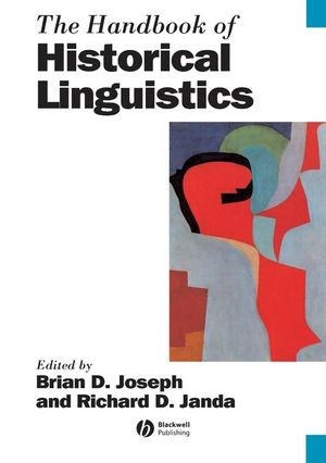 The Handbook of Historical Linguistics (0470756330) cover image