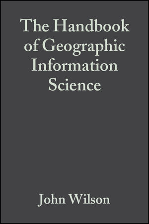 The Handbook of Geographic Information Science (0470766530) cover image