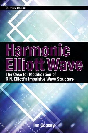 Harmonic Elliott Wave: The Case for Modification of R. N. Elliott's Impulsive Wave Structure