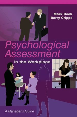 Psychological Assessment in the Workplace: A Manager
