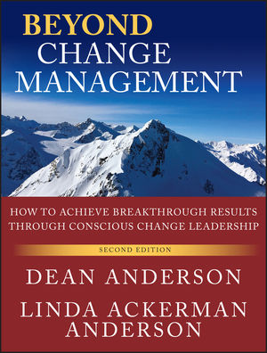 Beyond Change Management: How to Achieve Breakthrough Results Through Conscious Change Leadership, 2nd Edition (0470891130) cover image