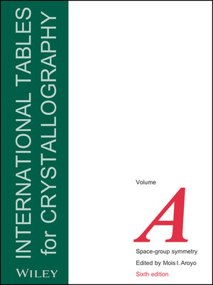 International Tables for Crystallography, 6th Edition, Volume A, Space-Group Symmetry (0470974230) cover image