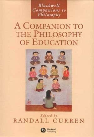 A Companion to the Philosophy of Education (0470997230) cover image
