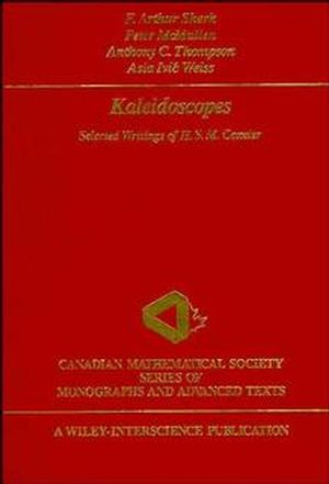 Kaleidoscopes: Selected Writings of H.S.M. Coxeter (0471010030) cover image