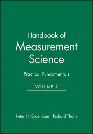 Handbook of Measurement Science, Volume 2: Practical Fundamentals