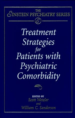 Treatment Strategies for Patients with Psychiatric Comorbidity (0471117730) cover image