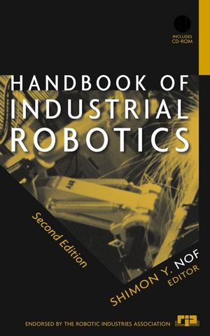 Handbook of Industrial Robotics, 2nd Edition