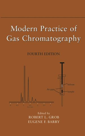 Modern Practice of Gas Chromatography, 4th Edition