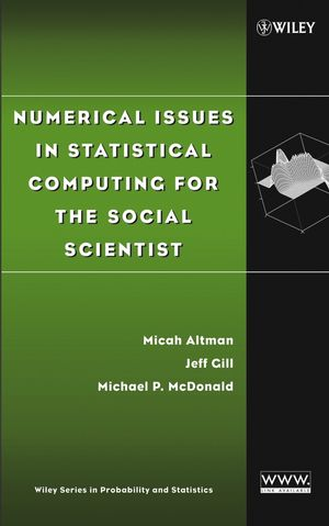 Numerical Issues in Statistical Computing for the Social Scientist (0471236330) cover image