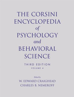 The Corsini Encyclopedia of Psychology and Behavioral Science, Volume 4, 3rd Edition