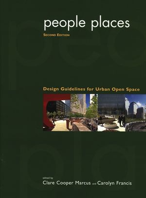 People Places: Design Guidlines for Urban Open Space, 2nd Edition (0471288330) cover image