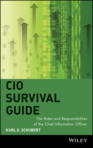 CIO Survival Guide: The Roles and Responsibilities of the Chief Information Officer (0471457930) cover image