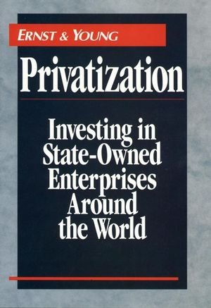 Privatization: Investing in State-Owned Enterprises Around the World