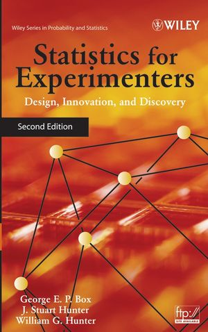 Statistics for Experimenters: Design, Innovation, and Discovery, 2nd Edition (0471718130) cover image