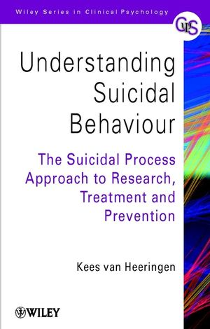 Understanding Suicidal Behaviour: The Suicidal Process Approach to Research, Treatment and Prevention