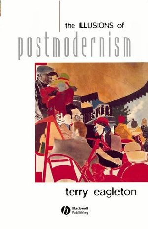 The Illusions of Postmodernism (0631203230) cover image