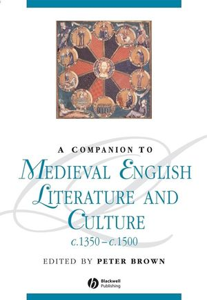 A Companion To Medieval English Literature and Culture c.1350 - c.1500 (0631219730) cover image