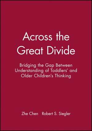 Across the Great Divide: Bridging the Gap Between Understanding of Toddlers' and Older Children's Thinking