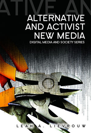 Alternative and Activist New Media (0745641830) cover image