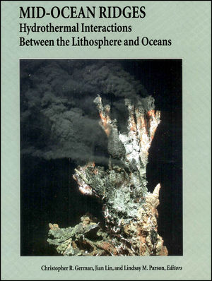 Mid-Ocean Ridges: Hydrothermal Interactions Between the Lithosphere and Oceans (0875904130) cover image