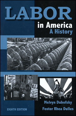 Labor in America: A History, 8th Edition (0882952730) cover image