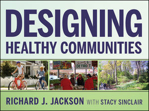 Designing Healthy Communities (1118129830) cover image