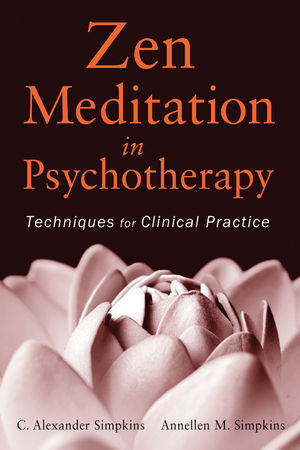 Zen Meditation in Psychotherapy: Techniques for Clinical Practice (1118159330) cover image