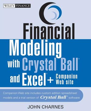 Financial Modeling with Crystal Ball and Excel  (1118161130) cover image